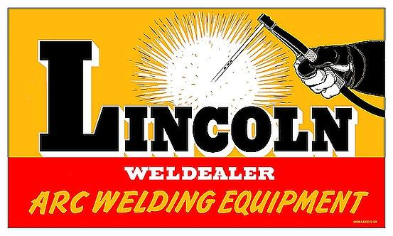 Lincoln Weld Dealer sign