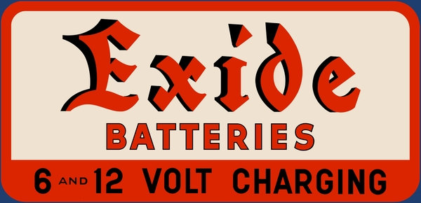 Early Exide Battery sign