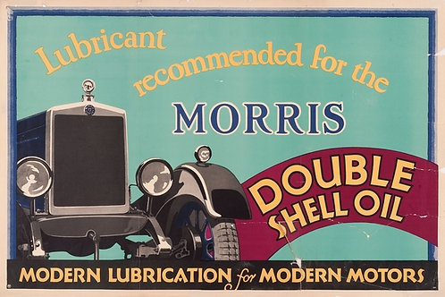 Double Shell Oil… Lubricant recommended for the Morris