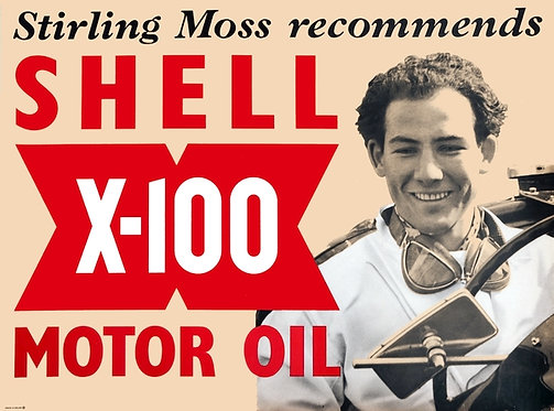 Stirling Moss Recommends Shell X-100 Motor Oil sign