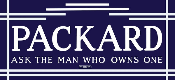 Packard...Ask The Man Who Owns One