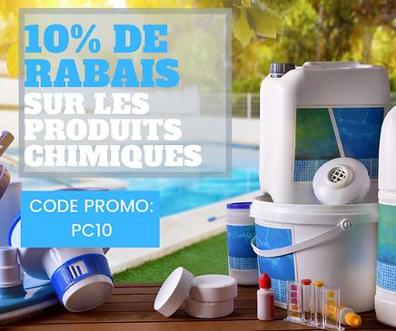 10% DE RABAIS SUR LES PRODUITS CHIMIQUES
