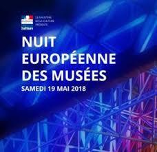 Nuit Européenne des Musées                   Samedi 19 mai 2018