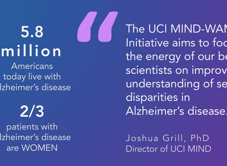 UCI MIND WAM Women's Initiative Doubles Down on Female-Led, Female-Focused Alzheimer's Research