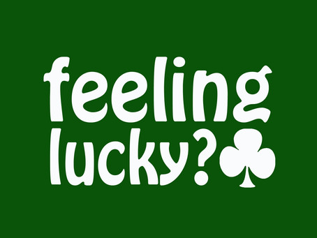 What Makes Us Lucky?