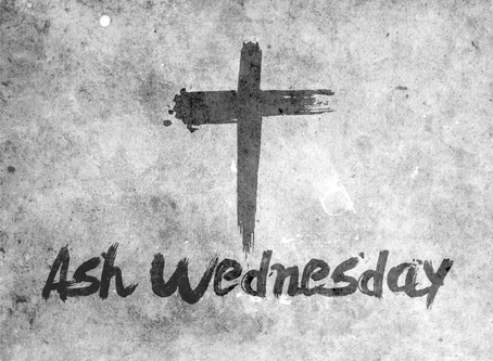 Why An Ash Wednesday Service?