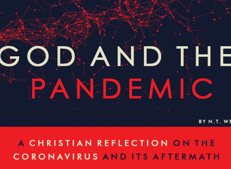 N. T. Wright on God and the Pandemic