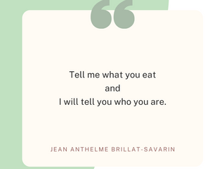 Tell Me What You Eat...And I Will Tell You Who You Are