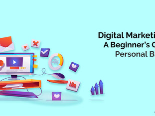 Digital Marketing 101: A Beginner's Guide to Personal Branding