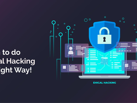 Learn to do Ethical Hacking the Right Way. Register Now!