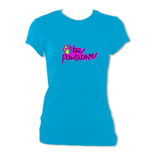 Be Pawsitive (Alt Pink) Womens Fitted Tee