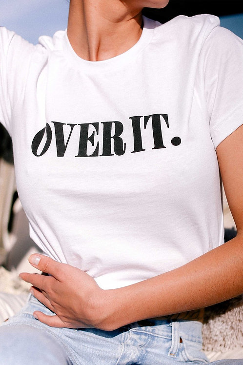 Over It Graphic T-Shirt