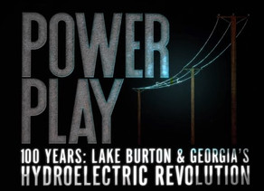 "Coming Tuesday to Georgia Public Broadcasting, Lake Burton "" Power Play"""