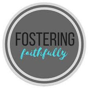 FOSTERING FAITHFULLY.jpg