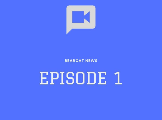 Bearcat News Episode 1