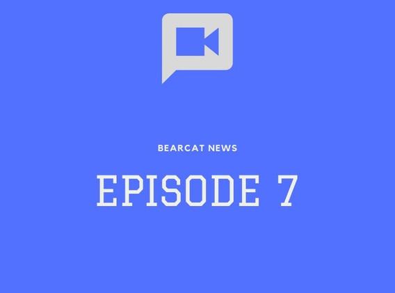 Bearcat News Episode #7.mp4