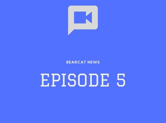 Bearcat News Episode #5