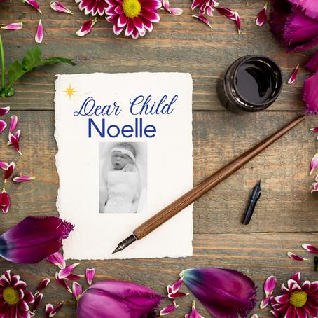 Dear Child: Noelle