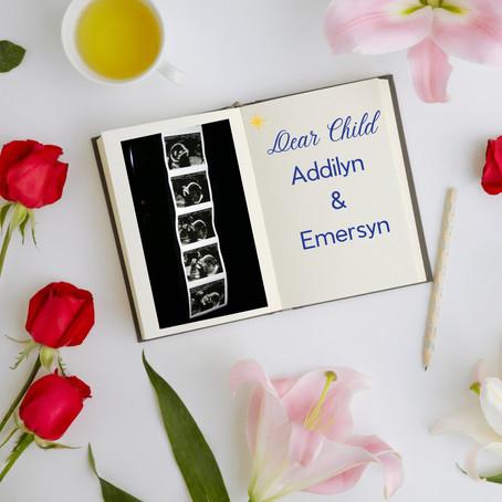 Dear Child: Addilyn & Emersyn