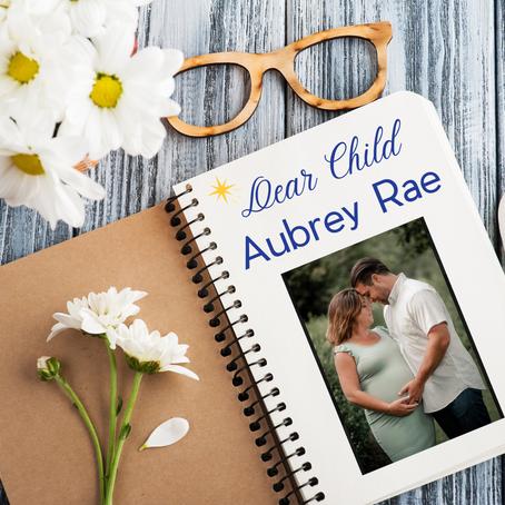 Dear Child: Aubrey Rae