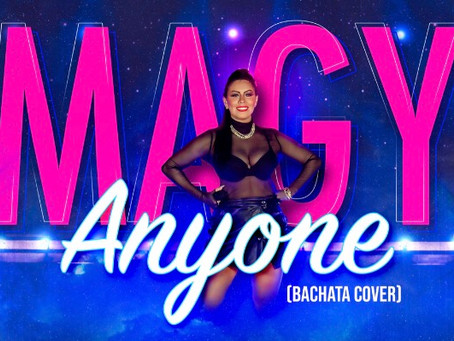 NEW LOCAL SONG ANYONE( BACHATA COVER) BY MAGY