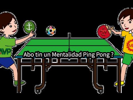 NO MAS MENTALIDAD DI PING PONG NO MAS MEP OF AVP