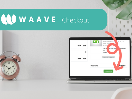 FALL RELEASE: Introducing WAAVE Checkout