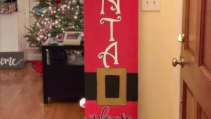 Santa, Stop Here wooden sign