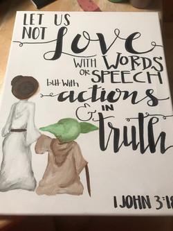 Leia, Yoda & 1 John 3:18