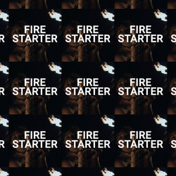 Fire Starter - Art Film