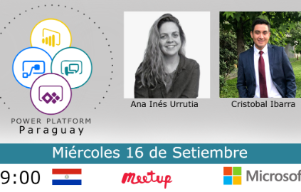 Meetup Power Platform Paraguay - Capítulo Setiembre (16/9)