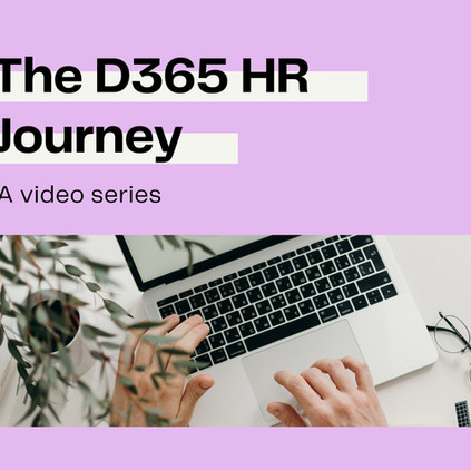 The D365HR Journey: Leave and Absence 🏖️