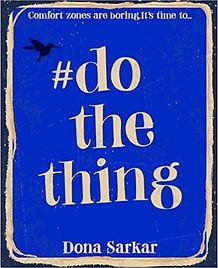 #DoTheThing - Dona Sarkar