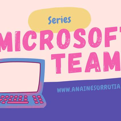 Teams Series | Capítulo 4: Bienestar y productividad.