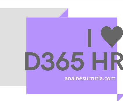 D365HR Series | Capítulo 26: Release Octubre 2020 (Wave 2)