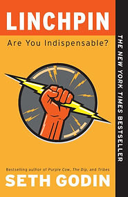 Linchpin Are you Indispensable - Seth Go