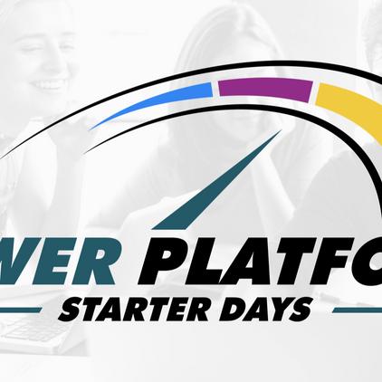 ⚡️ Power Platform Starter Days ⚡️