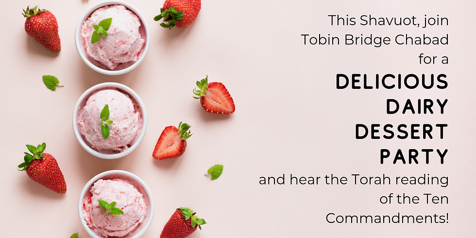 Dairy Dessert Party and Torah Reading