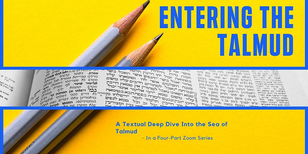 Entering the Talmud: A Textual Deep Dive