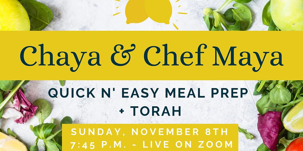 Meal Prep + Torah with Chaya and Chef Maya