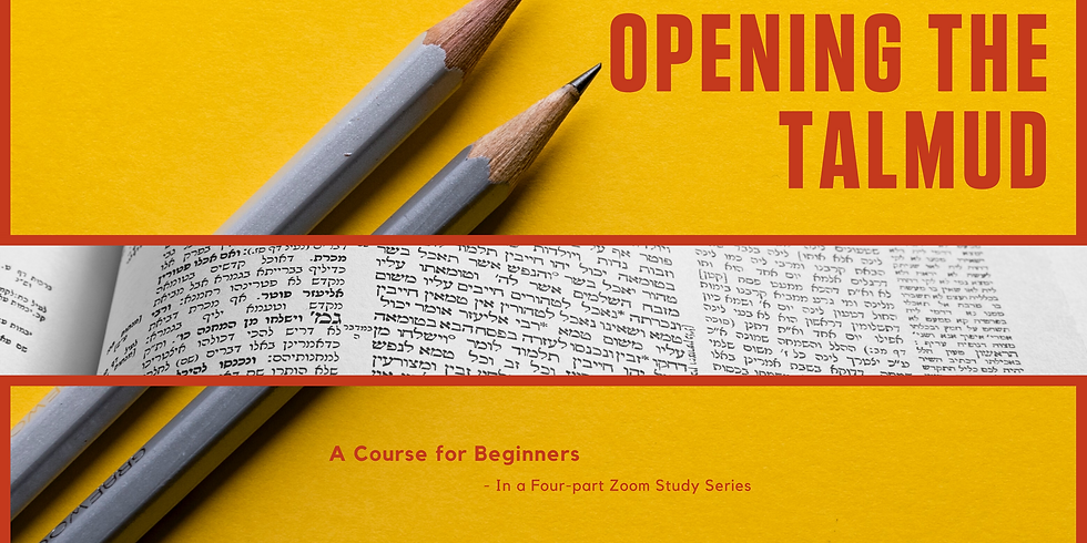 Opening the Talmud: A Course for Beginners (Class #2)