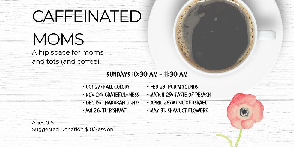 Caffeinated Moms - October