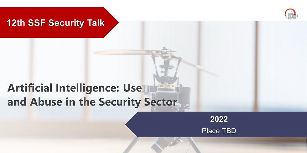 Artificial Intelligence: Use and Abuse in the Security Sector