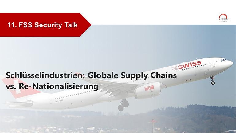Schlüsselindustrien: Globale Supply Chains vs. Re-Nationalisierung