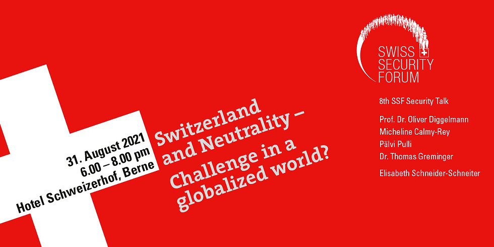 Switzerland and Neutrality - Challenge in a globalized world?