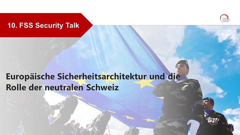 Europäische Sicherheitsarchitektur und die Rolle der neutralen Schweiz