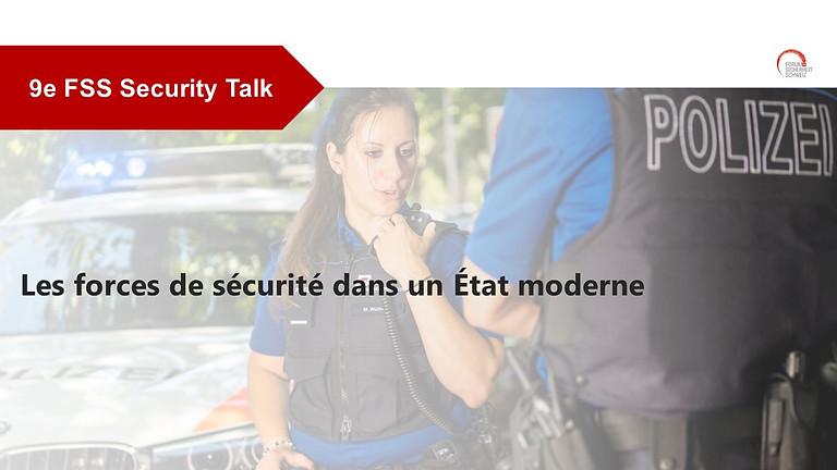 Les forces de sécurité dans un État moderne