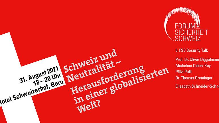 Schweiz und Neutralität - Herausforderung in einer globalisierten Welt