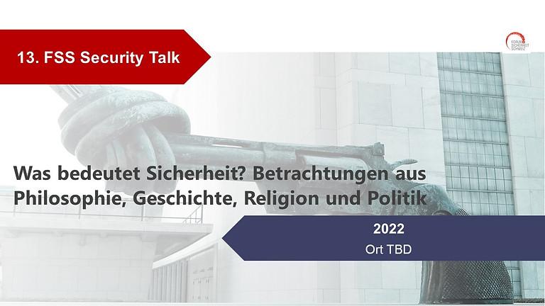 Was bedeutet Sicherheit? Betrachtungen aus Philosophie, Geschichte, Religion  und Politik