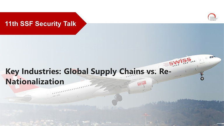 Key Industries: Global Supply Chains vs. Re-Nationalization